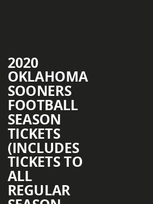 2020 Oklahoma Sooners Football Season Tickets (Includes Tickets To All Regular Season Home Games) at Oklahoma Memorial Stadium