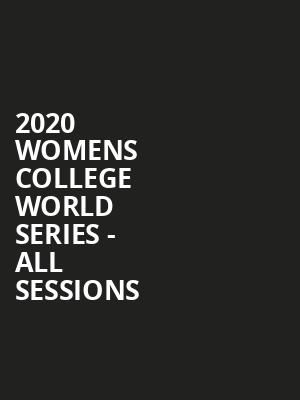 2020 Womens College World Series - All Sessions at ASA Hall of Fame Stadium
