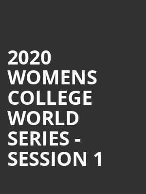 2020 Womens College World Series - Session 1 at ASA Hall of Fame Stadium