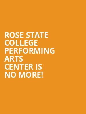Rose State College Performing Arts Center is no more