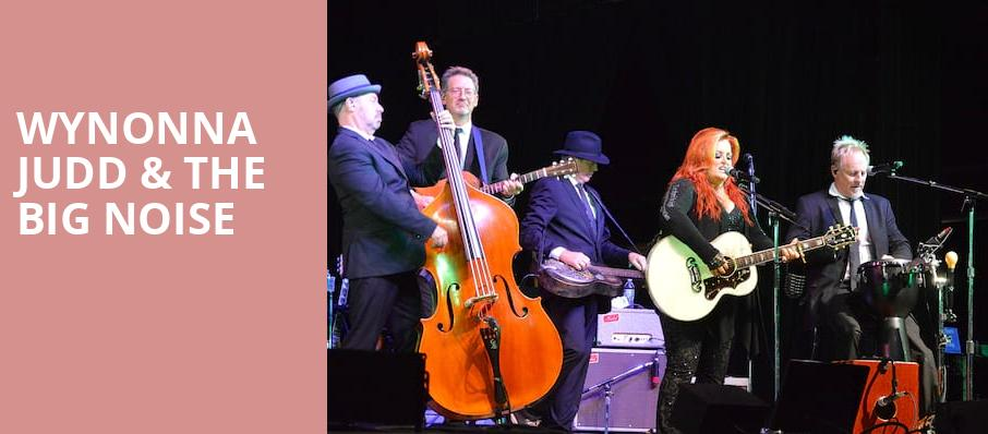 Wynonna Judd The Big Noise, Riverwind Casino, Oklahoma City