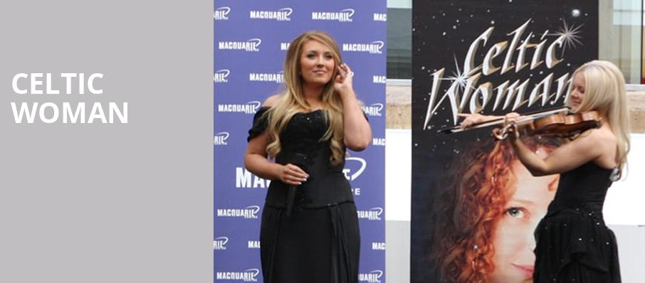 Celtic Woman, Thelma Gaylord Performing Arts Theatre, Oklahoma City